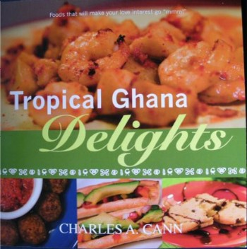 Betumiblog september 2008 the africa cookbook project has 3 new cookbooks first thank you to ghanaian charles cann for a copy of his 2007 tropical ghana delights forumfinder Choice Image